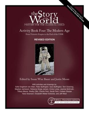 Story of the World, Vol. 4 Activity Book, Revised Edition: The Modern Age: From Victoria's Empire to the End of the USSR book