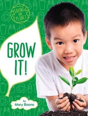 Grow It by Mary Boone