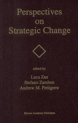 Perspectives on Strategic Change by Luca Zan
