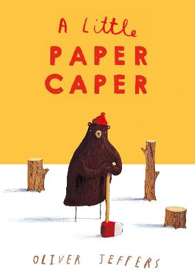 A Little Paper Caper by Oliver Jeffers