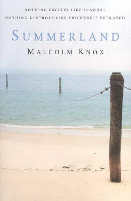 Summerland by Malcolm Knox