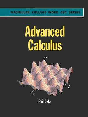Advanced Calculus by Philip Dyke