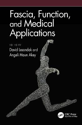Fascia, Function, and Medical Applications book