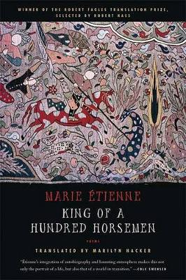 King of a Hundred Horsemen by Marie Etienne