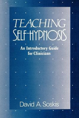 Teaching Self-Hypnosis book