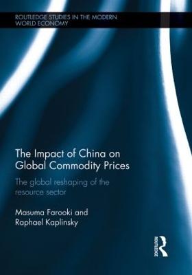 The Impact of China on Global Commodity Prices by Masuma Farooki
