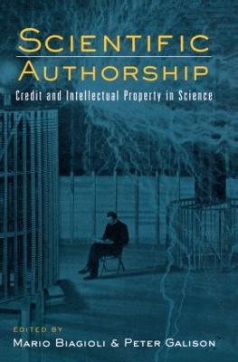 Scientific Authorship by Mario Biagioli