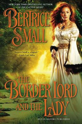Border Lord and the Lady by Bertrice Small