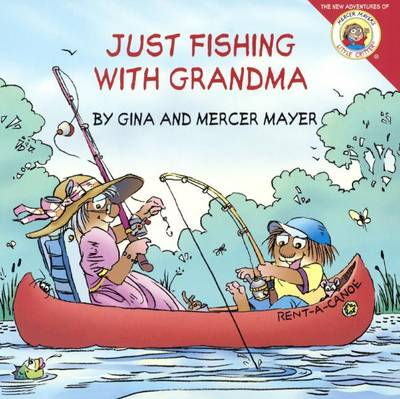 Just Fishing with Grandma by Mercer Mayer