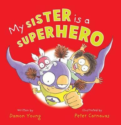 My Sister is a Superhero book
