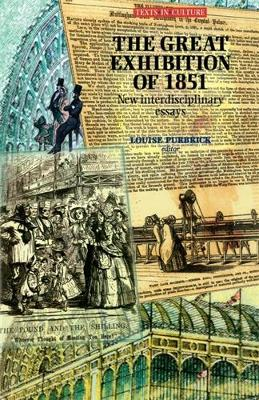 The Great Exhibition of 1851 by Louise Purbrick