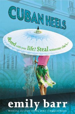 Cuban Heels by Emily Barr