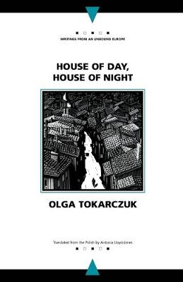 House of Day, House of Night by Olga Tokarczuk