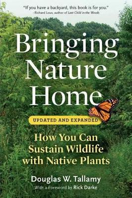 Bringing Nature Home by Douglas W. Tallamy