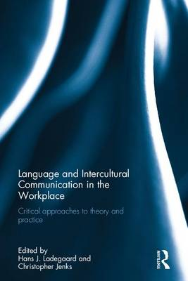 Language and Intercultural Communication in the Workplace book