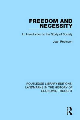 Freedom and Necessity by Joan Robinson