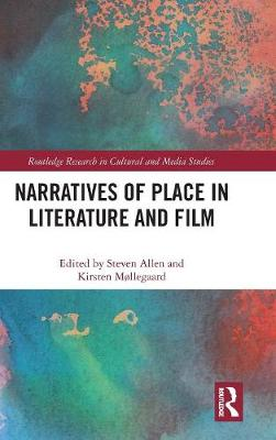 Narratives of Place in Literature and Film book