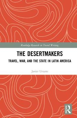 Travel, War, and the State in Latin America book