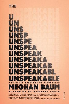 Unspeakable by Meghan Daum