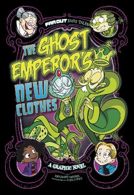 The Ghost Emperor's New Clothes: A Graphic Novel by Benjamin Harper