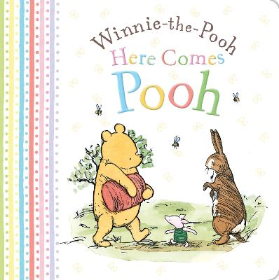 Winnie-the-Pooh: Here Comes Pooh by Egmont Publishing UK