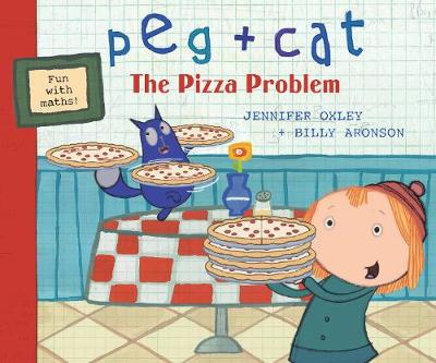 Peg + Cat: The Pizza Problem book