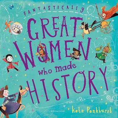 Fantastically Great Women Who Made History: Gift Edition book