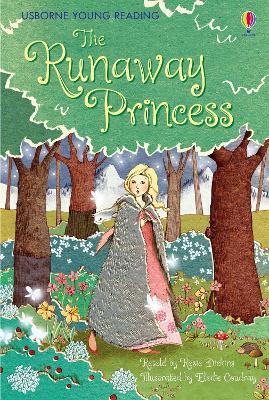 Runaway Princess by Rosie Dickins