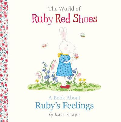 The World of Ruby Red Shoes: A Book About Ruby's Feelings by Kate Knapp