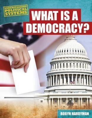 What Is a Democracy? by Robyn Hardyman
