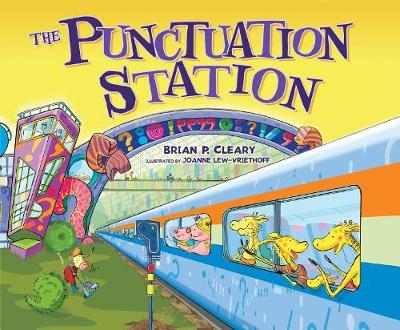 The Punctuation Station by P., Cleary Brian