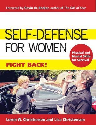Self-Defense for Women by Loren W Christensen
