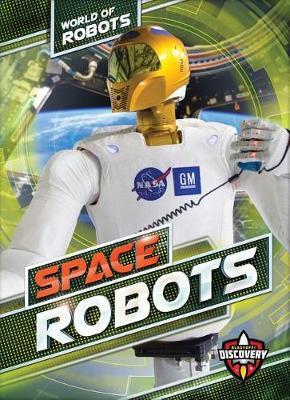 Space Robots by Elizabeth Noll