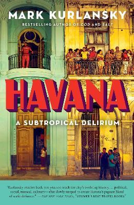 Havana by Mark Kurlansky