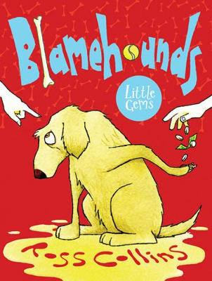 Blamehounds by Ross Collins