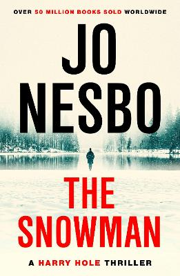 The Snowman: Harry Hole 7 by Jo Nesbo