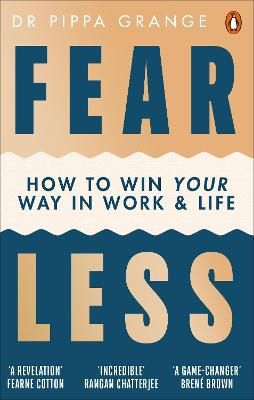 Fear Less: How to Win Your Way in Work and Life book