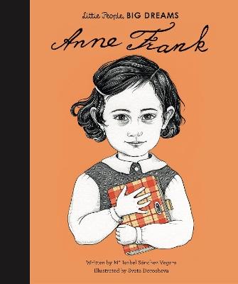 Anne Frank by Maria Isabel Sanchez Vegara
