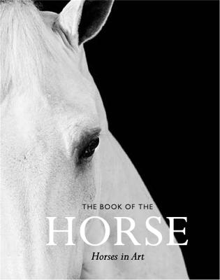 The Book of the Horse: Horses in Art book