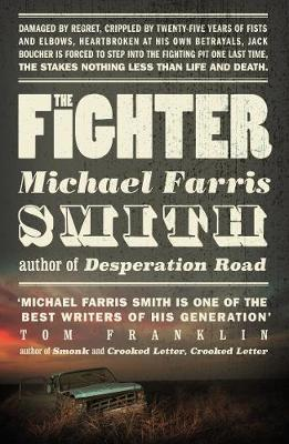 The Fighter by Michael Farris Smith