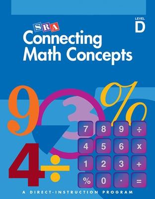 Connecting Math Concepts Level D, Textbook by McGraw Hill
