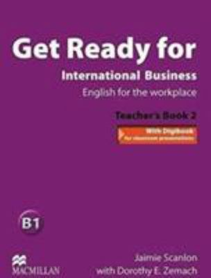Get Ready For International Business 2 Teacher's Book Pack by Dorothy Zemach