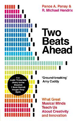 Two Beats Ahead: What Great Musical Minds Teach Us About Creativity and Innovation book