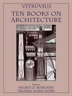 Vitruvius: 'Ten Books on Architecture' by Vitruvius