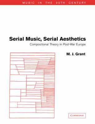 Serial Music, Serial Aesthetics book