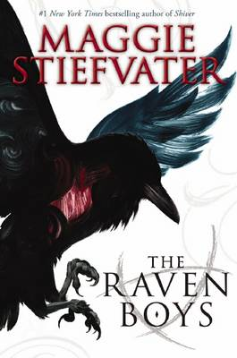 Raven Cycle: #1 Raven Boys by Maggie Stiefvater
