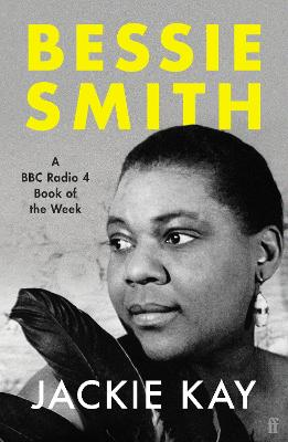 Bessie Smith: A RADIO 4 BOOK OF THE WEEK book