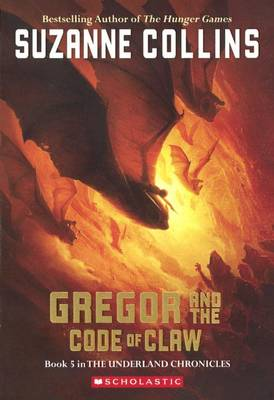Gregor and the Code of Claw by Suzanne Collins