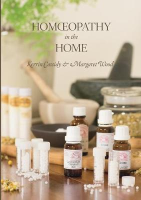 Homeopathy In The Home by Kerrin Cassidy