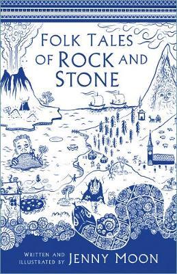 Folk Tales of Rock and Stone by Jenny Moon
